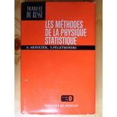 Les M�thodes De La Physique Statistique (Traduit Du Russe Par Anne Sokova En 1980) de Alexandre Ilitch Akhiezer & Serge� Vladimirovitch P�letminski