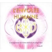 L'envol�e Humaine - Tome 2 : L'enseignement Des Fr�res Stellaires Du Peuple Inca (2cd Audio) de Nathalie Chintanavitch