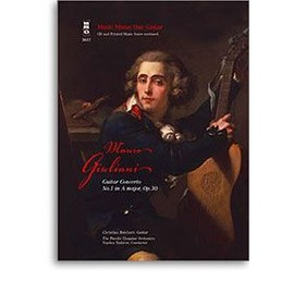 Mauro Giuliani: Guitar Concerto No.1 In A Op.30 + CD