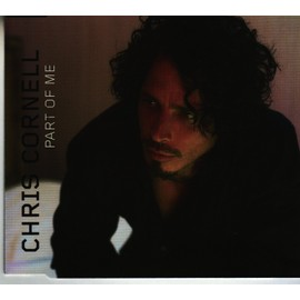 CHRIS CORNELL (PART OF ME) CD 5 TITRES
