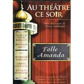 Au Theatre Ce Soir Folle Amanda de Georges Folgoas