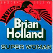 Super Woman/Let's Get Together - Brian Holland