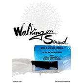 Walking On Sound, Zen & Viking Opera - �dition Limit�e de Jacques Debs