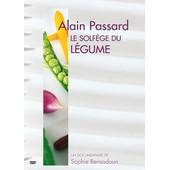 Alain Passard, Le Solf�ge Du L�gume de Sophie Bensadoun