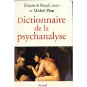 Dictionnaire De La Psychanalyse de Michel Plon