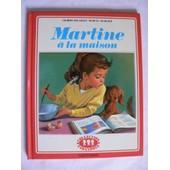 Martine � La Maison de Gilbert Delahaye Et Marcel Marlier
