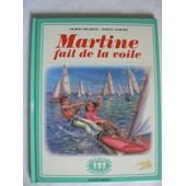 Martine Fait De La Voile de Gilbert Delahaye et Marcel Marlier