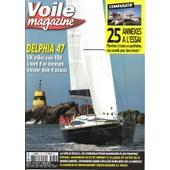 Voile Magazine 172 - 100 Milles � Bord Du Delphia 47, 1 Grand Croiseur G�n�reux / Dodecanese Croisie