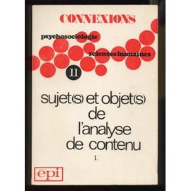 Connexions - Sujets Et Objets De L'analyse De Contenu 1 - 11