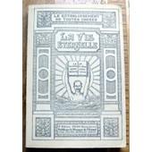 La Vie �ternelle. Volume Iii. Le Tabernacle Au Milieu Des Hommes.E R�tablissement De Toutes Choses. de COLLECTIF
