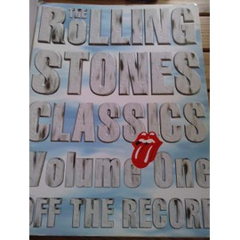 THE ROLLING STONES CLASSICS VOLUME ONE OF THE RECORD