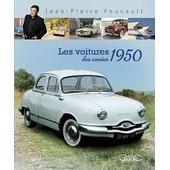 Les Voitures Des Ann�es 1950 de jean-pierre foucault