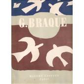 Cahier De Georges Braque 1917 1947 & 116 Dessins Et Textes de Georges Braque