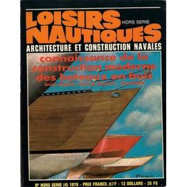 Loisirs Nautiques / Hors S�rie N�4 / Connaissance De La Construction Moderne Des Bateaux En Bois