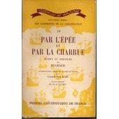 Par L'epee Et Par La Charrue. Ecrits Et Discours De Bugeaud de AZAN PAUL