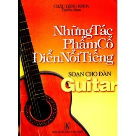 Chau Dang Khoa Tuyen chon Nhung Tac Pham Co Dien Noi Tieng Soan cho Dan