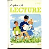 L'enfant Et La Lecture / Classe De Cm1 / Speciemn. de MILLOT R.