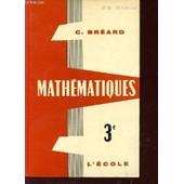 Mathematiques / Classe De 3� . de Breard