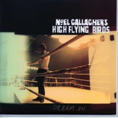 Noel Gallagher's High Flying Birds - Dream On (Cd Single - 1 Titre)