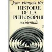 Histoire De La Philosophie Occidental Tome 2 de jean-fran�ois revel