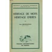 Heritage De Mots. Heritage D'idees de LEON BRUNSCHVICG