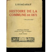Histoire De La Commune De 1871 de LISSAGARAY