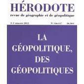 H�rodote N� 146-147, 3e-4e Tr - La G�opolitique, Des G�opolitiques de B�atrice Giblin