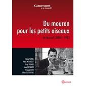 Du Mouron Pour Les Petits Oiseaux de Marcel Carn�