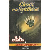 Chocs En Synth�se ( �dition Originale ) de M. A. Rayjean