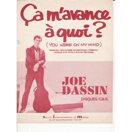 "Joe DASSIN ""ça m'avance à quoi?"""