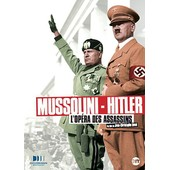 Mussolini - Hitler : L'op�ra Des Assassins de Jean-Christophe Ros�