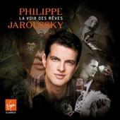 La Voix Des R�ves - Anthologie - Philippe Jaroussky