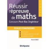 R�ussir Les Maths Au Bac Et Aux Concours - Avenir, Fesic, Geipi, Concours Post-Bac Ing�nieurs de Vincent Douce