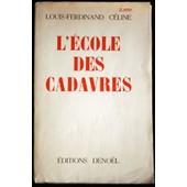 L'�cole Des Cadavres de Louis-Ferdinand C�line
