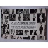 La Cr�ation De Mode Comment Comprendre, Ma�triser Et Cr�er La Mode de alain soral