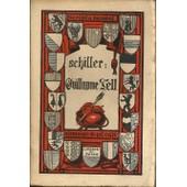 Guillaume Tell de SCHILLER Et GRAUX (Louis-William)