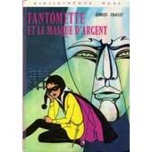Fantomette Et Le Masque D'argent de georges chaulet