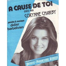 RARE PARTITION CORYNNE CHARBY A CAUSE DE TOI DIDIER BARBELIVIEN