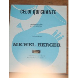 RARE PARTITION MICHEL BERGER CELUI QUI CHANTE