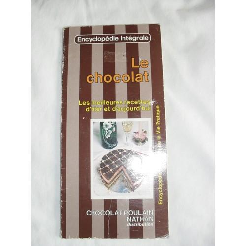 9782864792130 - Nathan: Le Chocolat, Encyclopédie Intégrale 213 - Livre