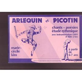Arlequin et picotin - Chants - poésies ,étude rytmique avec instrumentation ORFF et flûte à bec