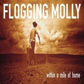 Within A Mile..-Gatefold- - Flogging Molly