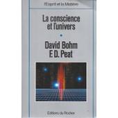 La Conscience Et L'univers de Peat, F. David