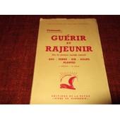Guerir Et Rajeunir de RAYMOND DEXTREIT