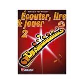 Ecouter Lire Et Jouer Fl�te Traversi�re Vol.2 (+Cd)