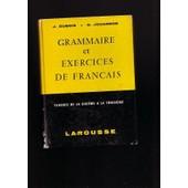 Grammaire Et Exercices De Francais de J. Dubois Et, G. Jouannon