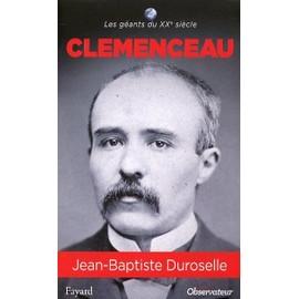 Clemenceau - Jean-Baptiste Duroselle