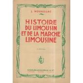 Histoire Du Limousin Et De La Marche Limousine 7 �me �dition de J. Nouaillac