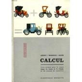 Calcul, Livre Unique, Cours Moyen, Fin D'etudes, Classes De Transition de ARDIOT R.