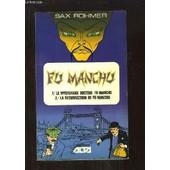 Fu Manchu. Tome 1 : Le Myst�rieux Docteur Fu Manchu. La R�surrection De Fu Manchu. de ROHMER SAX